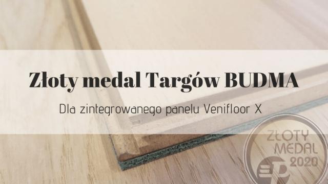 Złoty medal Targów BUDMA 2020 dla Venifloor X
